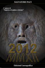 2012 è il secondo romanzo ambientato a Caltanissetta, Sicilia